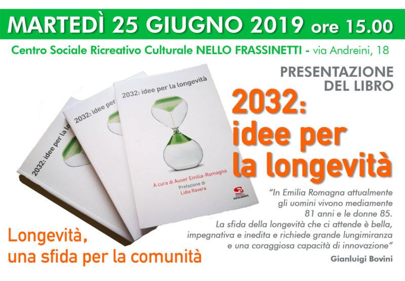"""Il 25 giugno a Bologna si parla di """"Longevità, una sfida per la comunità"""", a partire dal libro """"2032: idee per la longevità"""""""