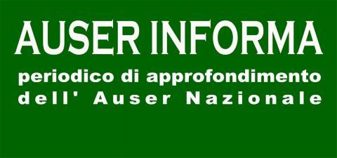 """Il progetto """"Archivi per non dimenticare"""" nel nuovo numero di Auser Informa"""