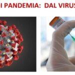 """""""Un anno di pandemia: dal virus ai vaccini"""""""